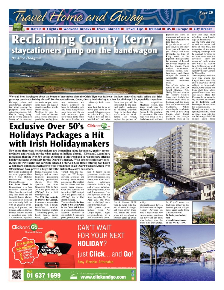 Reclaiming County Kerry, Staycationers jump on the band wagon
